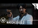 WATCH DOGS 2 Human Conditions DLC Walkthrough Part 1 · Operation: Bad Medicine | PS4 Pro Gameplay