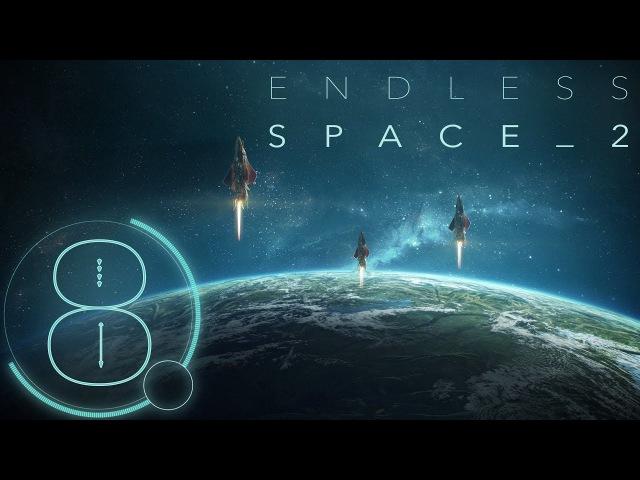 Endless Space 2 Прохождение - 8 - В альянсе с софонами, пожиратели просят помочь, новые к ...