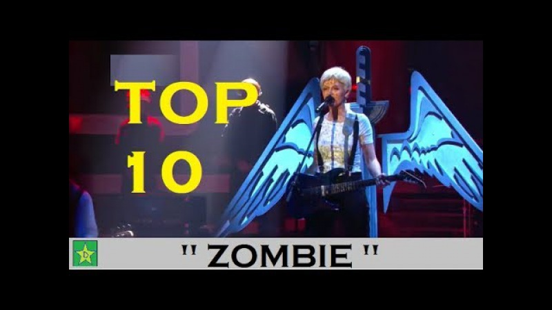 Top 10 Zombie Cranberries singers Talent shows Worldwide