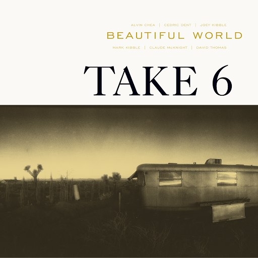 Take 6 альбом Beautiful World
