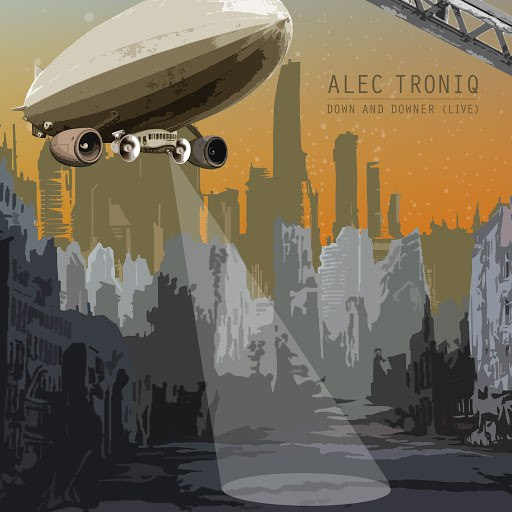 Alec Troniq альбом Down and Downer (Live)