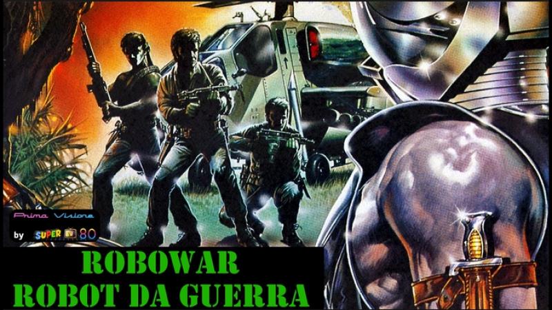 Robowar - Robot da guerra (1989)