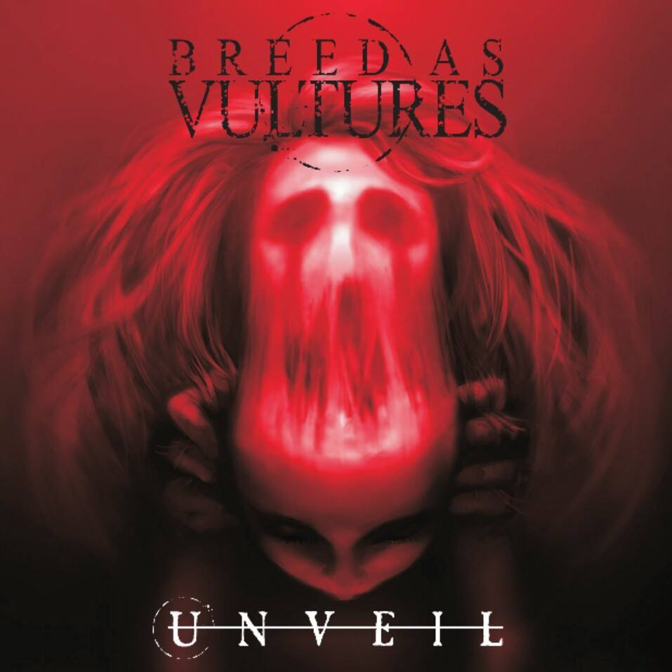 Breed As Vultures - Unveil [EP] (2017)