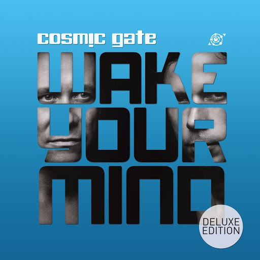 Cosmic Gate альбом Wake Your Mind (Deluxe Edition)