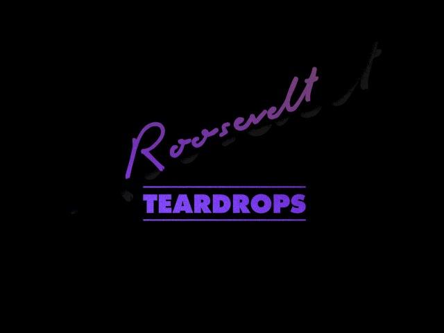 Roosevelt - Teardrops (Official Audio)