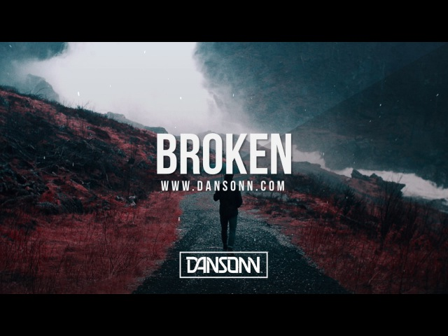 Broken - Dark Inspiring Cinematic Beat | Prod. By Dansonn