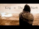 Games of Thrones | King in the North