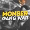 Monser Gang War ft. Death Match