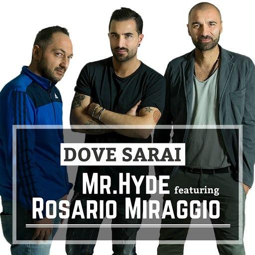 Mr. Hyde альбом Dove sarai (feat. Rosario Miraggio)