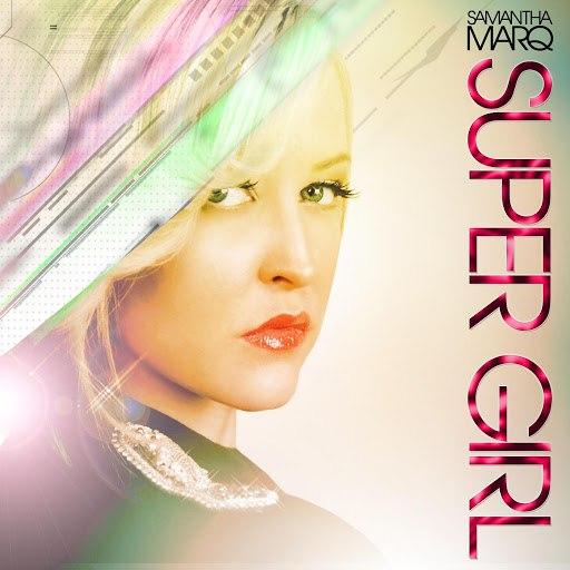Samantha Marq альбом Super Girl Feat. Jessie Payo