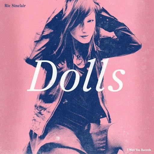 Rie Sinclair альбом Dolls