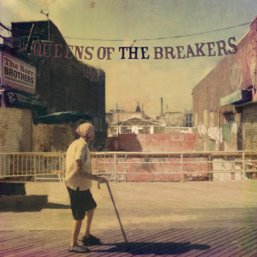 The Barr Brothers альбом Queens of the Breakers