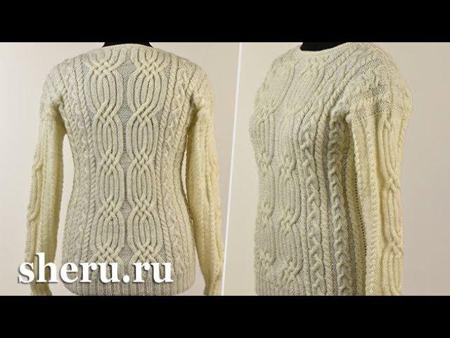 Великолепный свитер спицами. Урок 121 часть 3 из 3