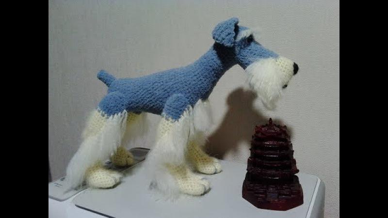 Великолепный пес цвергшнауцер,ч.3. Magnificent dog Miniature Schnauzer, р.3. Amigurumi. Crochet.