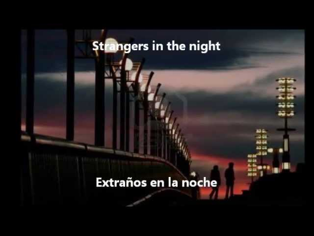 Frank Sinatra - Strangers In The Night (Subtitulada Inglés/Español)