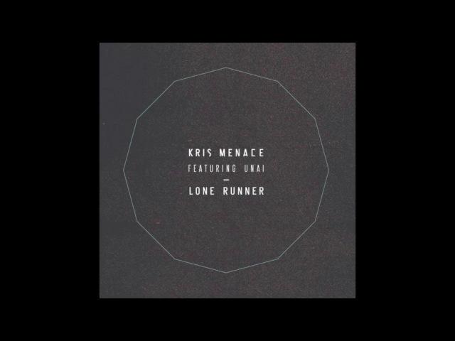 Kris Menace feat. Unai - Lone Runner (Acos CoolKAs Remix)