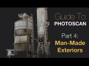 PhotoScan Guide Part 4: Man-Made Environments