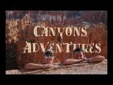 Canyons Adventures UTAH