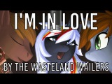 The Wasteland Wailers  I'm in Love (feat. Haymaker) Ponies at Dawn Guardians