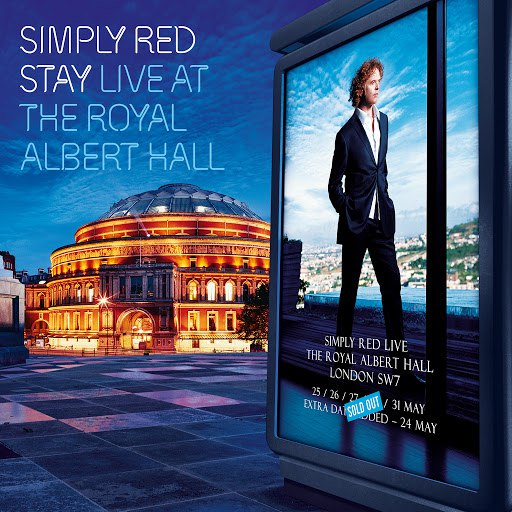 Simply Red альбом Stay: Live at the Royal Albert Hall
