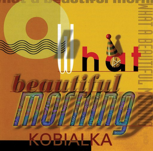 Daniel Kobialka альбом Oh What A Beautiful Morning