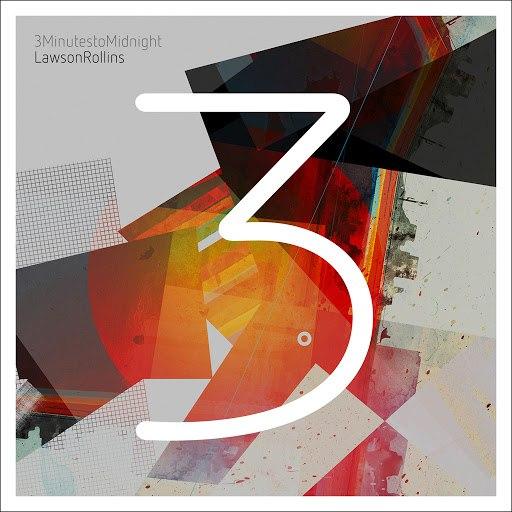 Lawson Rollins альбом 3 Minutes to Midnight