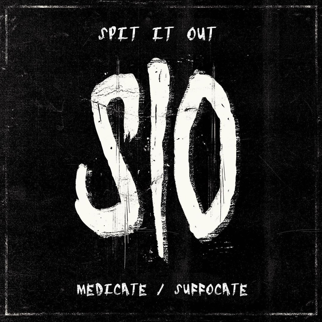 Spit It Out - Medicate / Suffocate [EP] (2017)