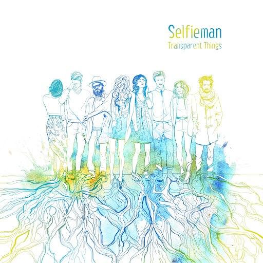 Selfieman альбом Transparent Things
