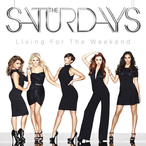 The Saturdays альбом Living For The Weekend