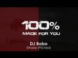 DJ Bobo - Erhabe (Pitched)