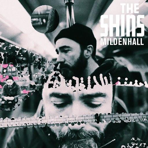 The Shins альбом Mildenhall