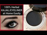 How to make Kajal/Eyeliner at Home- HERBAL, SMUDGE FREE, BLACK, LONG LASTING, 100% CHEMICAL FREE