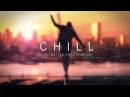 A Chill Mix | Chill Trap Future Bass