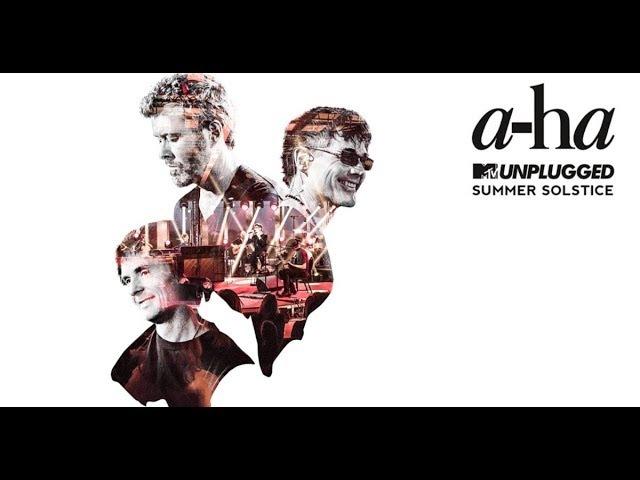 A-ha MTV Unplugged 2017