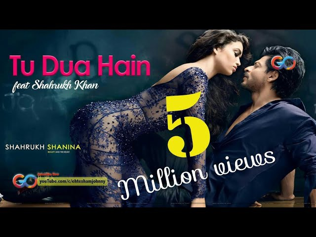 TU DUA HAIN | SHAHRUKH KHAN | NEW SONG 2018 | 2017 FULL HD 1080p