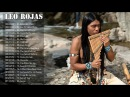 Leo Rojas Greatest Hits Full Album 2017♪♪♪The Best Of Leo Rojas 2017
