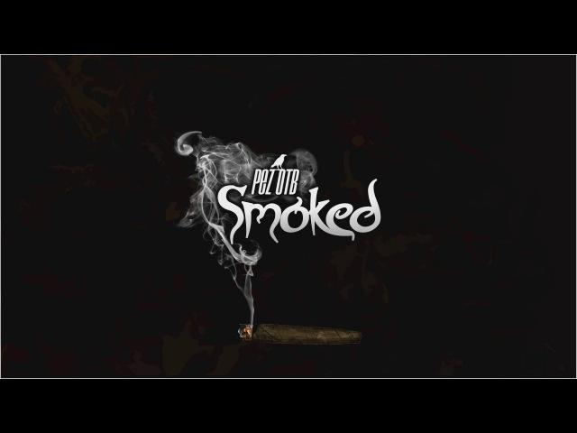 PEZ OTB Smoked Rap Instrumental 2017