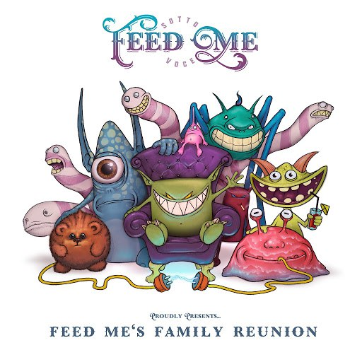 Feed Me альбом Feed Me's Family Reunion