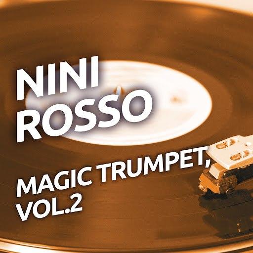 Nini ROSSO альбом Nini Rosso - Magic Trumpet, Vol. 2
