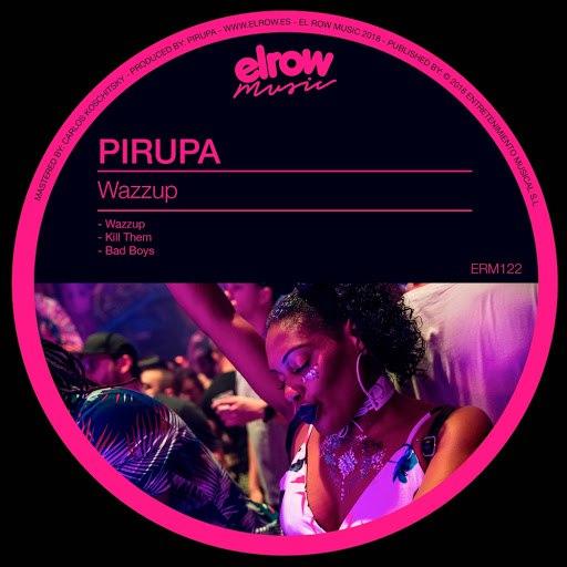 Pirupa альбом Wazzup EP
