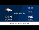 NFL2017 / W15 / Denver Broncos - Indianapolis Colts / CG / EN