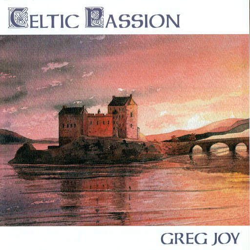 Greg Joy альбом Celtic Passion