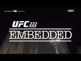 UFC 222 Embedded  Vlog Series - Episode 4