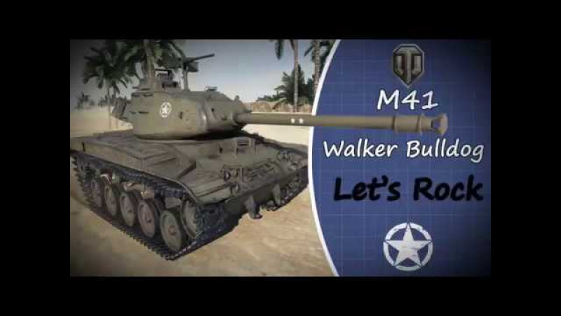 WOT PS4 M41 Walker Bulldog Ace Tanker With Music