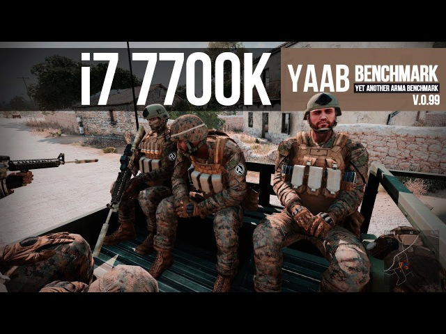 I7 7700k 4.6Ghz test in ArmA 3 Benchmark YAAB v.0.99