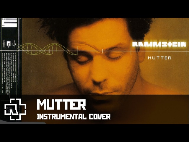 Rammstein - Mutter (instrumental)