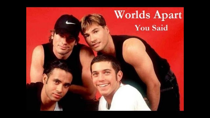 Worlds Apart You Said 1997