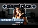 DAMN DICE - Behind the Second Album - VLOG 03