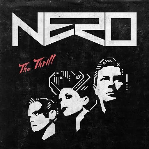 Nero альбом The Thrill