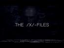 Internet Aristocrat - The  X  Files Trailer